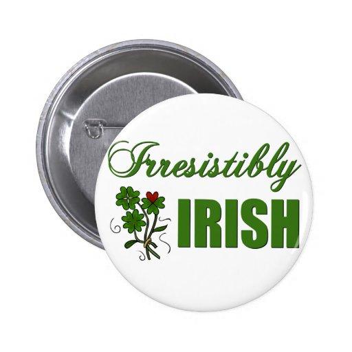 Irresistibly Irish Pinback Buttons