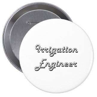 Irrigation Engineer Classic Job Design 4 Inch Round Button