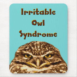 Irritable Owl Syndrome Mouse Pad