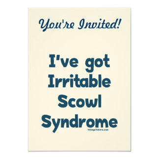 Irritable Scowl Sydrome Card