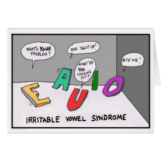 Irritable Vowel Syndrome Greeting Card