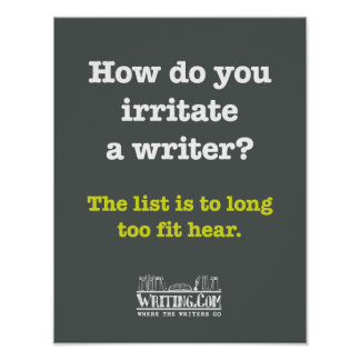 Irritate a Writer Poster