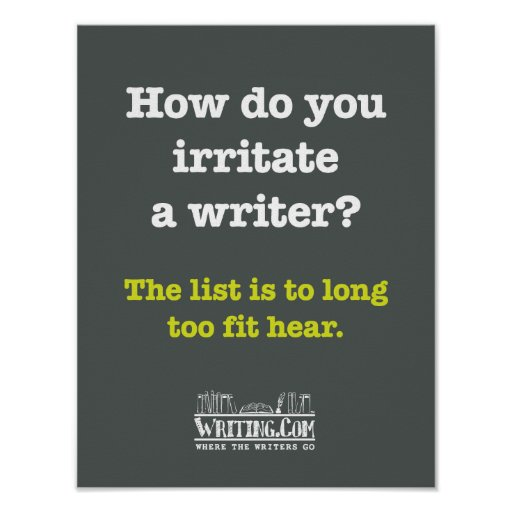 Irritate a Writer. Poster