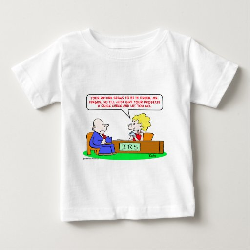 irs check prostate infant t-shirt