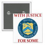 IRS: Con la justicia para alguno Pin