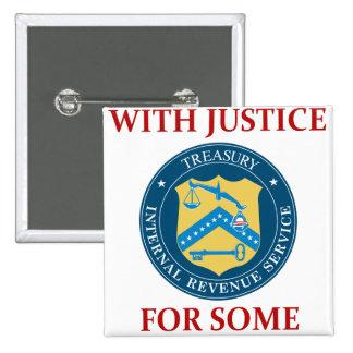 IRS: Con la justicia para alguno Pin Cuadrado