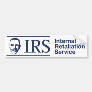 IRS Internal Retaliation Service Bumper Stickers
