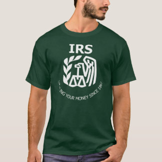 IRS - Internal Revenue Service T-Shirt