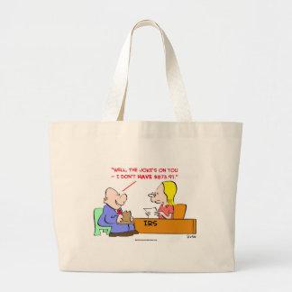irs joke's on you tote bag
