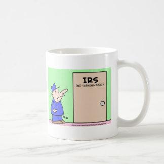IRS NO TURNING BACK MUG
