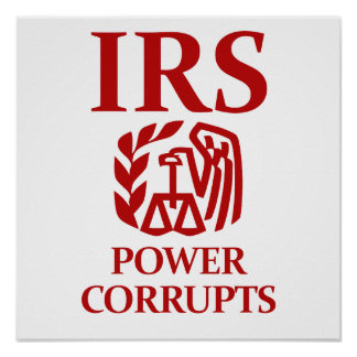 IRS: Power Corrupts Poster