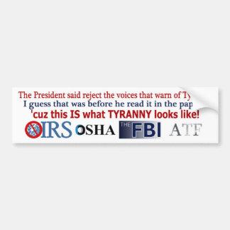 IRS Scandal IS Tyranny Bumper Sticker