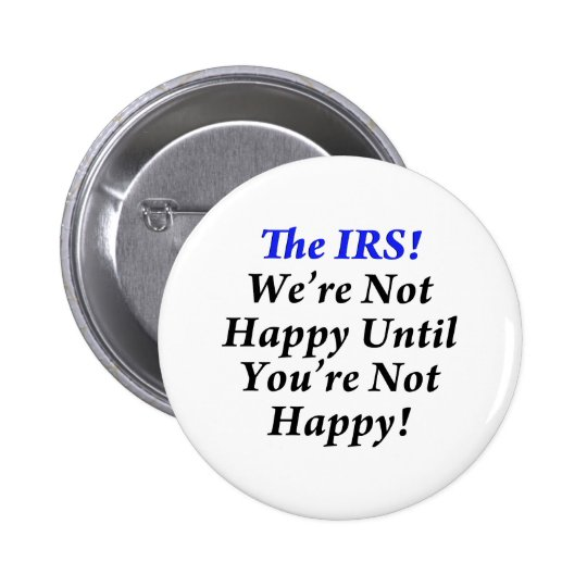 IRS, Tax Humor T-Shirts! Button