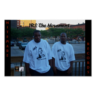 IRS The Movement 17 x 11 poster