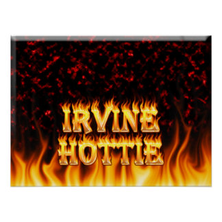 Irvine hottie fire and flames Red marble. Poster