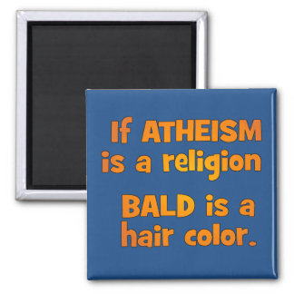 Is Atheism a Religion? Magnet