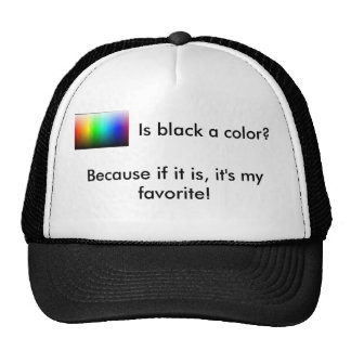 Is Black a color? Trucker Hat