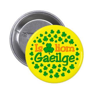 Is breá liom gaeilge (I love Irish) Sticker Button