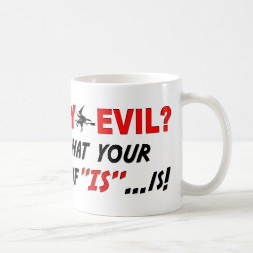 Is Hillary Evil? Classic White Coffee Mug