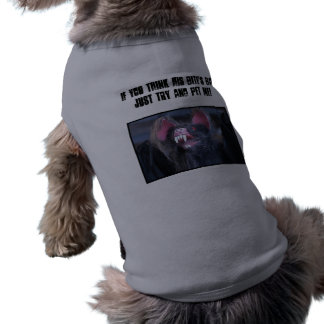 """""""Is his bark worse than his bite?"""" Shirt"""