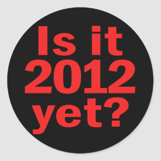 Is it 2012 Yet? Obama's Last Day Stickers