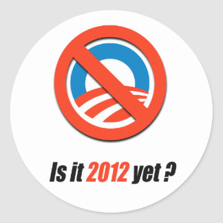 Is it 2012 yet? stickers