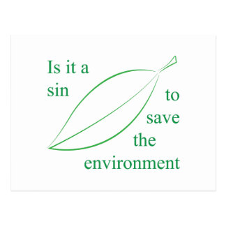 Is it a sin to save the environment postcard