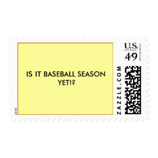 IS IT BASEBALL SEASON YET!? POSTAGE