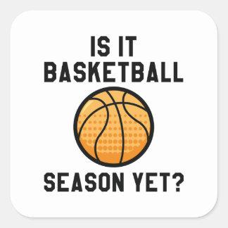 Is It Basketball Season Yet? Square Sticker