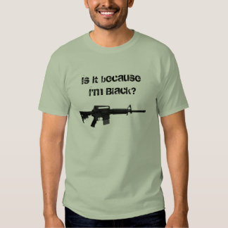 Is it because I'm Black? T-Shirt