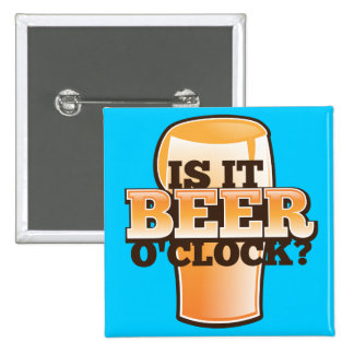Is it BEER o'clock time related alcohol design Button