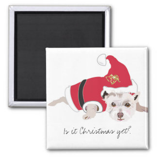 Is it Christmas Yet? Cute dog magnet
