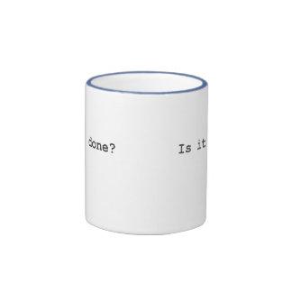 Is It Done? Ringer Mug