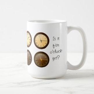 Is it five o'clock yet? coffee mug