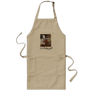 """Is it Friday yet"" Bulldog with wine apron. Long Apron"