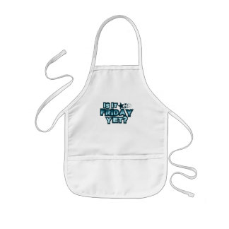 Is It Friday Yet? Kids' Apron