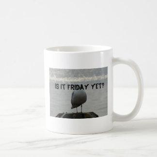 Is it Friday yet?, Mondays ... Coffee Mug