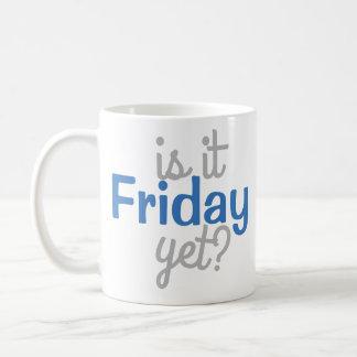 Is it Friday Yet? Mug