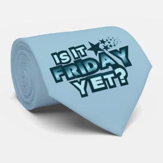 Is It Friday Yet? Neck Tie