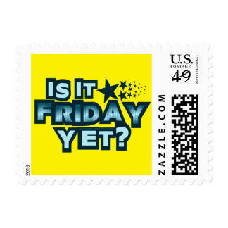 Is It Friday Yet? Postage Stamp