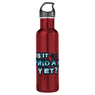 Is It Friday Yet? Water Bottle