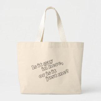 Is it gay in here, or is it just me? jumbo tote bag