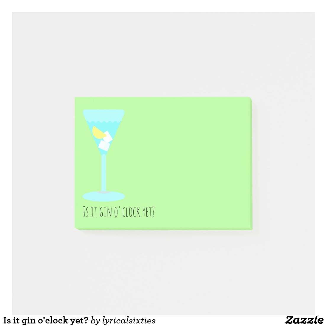 Is it gin o'clock yet? post-it notes