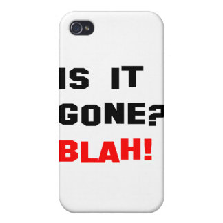 Is It Gone Blah Case For iPhone 4