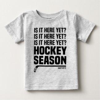 Is It Here Yet Hockey Season Infant Baby T-Shirt