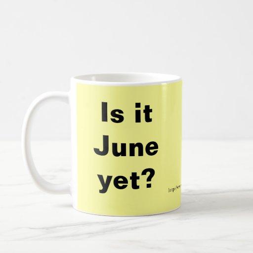 Is it June? Mug
