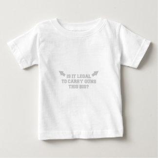 is-it-legal-to-carry-guns-this-big-fresh-light-gra baby T-Shirt