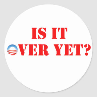 Is It Over Yet Anti-Obama Sticker