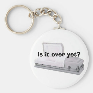 Is it over yet? key chains