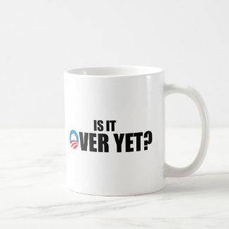 IS IT OVER YET COFFEE MUG